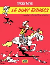 Lucky Luke - tome 28 - Le Pony Express