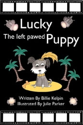Lucky, the Left-Pawed Puppy