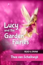 Lucy and the Garden Fairies