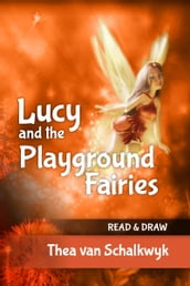 Lucy and the Playground Fairies