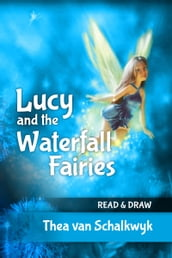 Lucy and the Waterfall Fairies