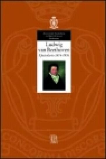 Ludwig van Beethoven. Epistolario 1814-1816. 3. - L. Della Croce   Ericsfund.org
