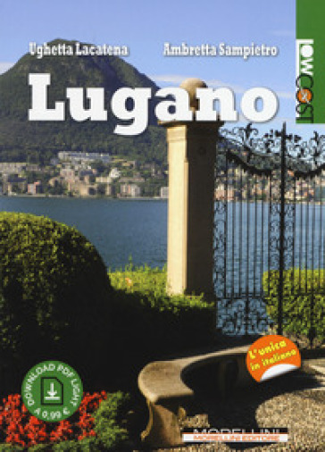 Lugano - Ughetta Lacatena | Thecosgala.com