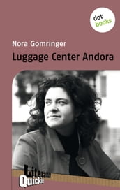Luggage Center Andora - Literatur-Quickie