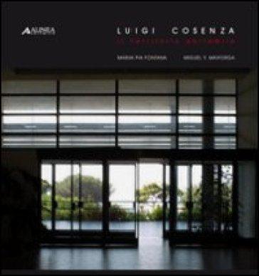 Luigi Cosenza. Il territorio abitabile. Ediz. illustrata - M. Pia Fontana | Rochesterscifianimecon.com