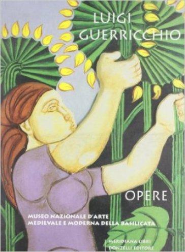 Luigi Guerricchio. Opere - Agata Altavilla | Rochesterscifianimecon.com