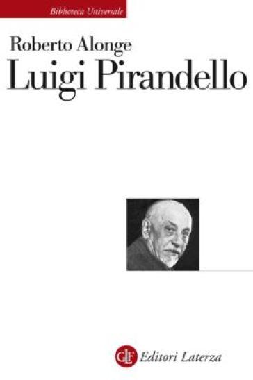 Luigi Pirandello - Roberto Alonge   Rochesterscifianimecon.com