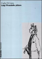 Luigi Pirandello pittore