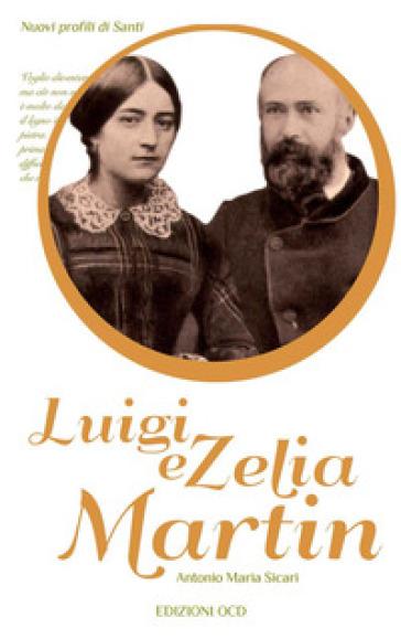 Luigi e Zelia Martin - Antonio Maria Sicari |