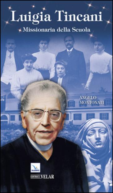 Luigia Tincani - Angelo Montonati  