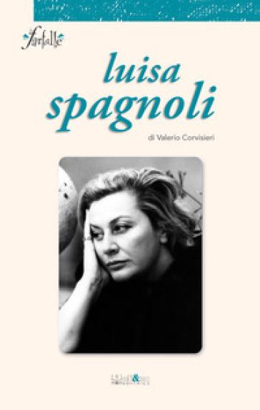 Luisa Spagnoli - Valerio Corvisieri |