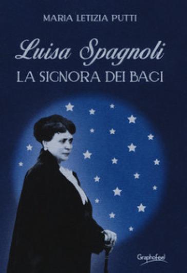 Luisa Spagnoli. La signora dei Baci - Maria Letizia Putti   Thecosgala.com