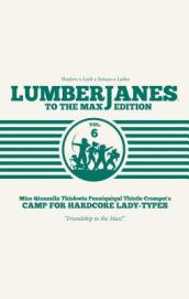 Lumberjanes: To the Max Vol. 6