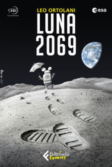 Luna 2069 - Leo Ortolani | Thecosgala.com