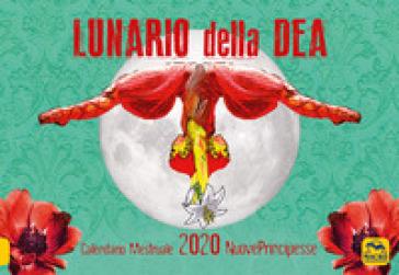 Lunario della dea. Calendario mestruale 2020