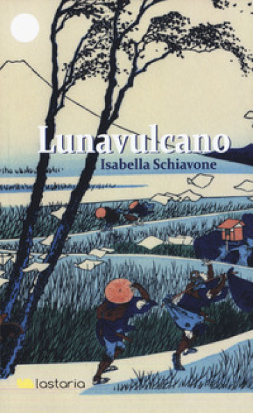Lunavulcano - Isabella Schiavone |