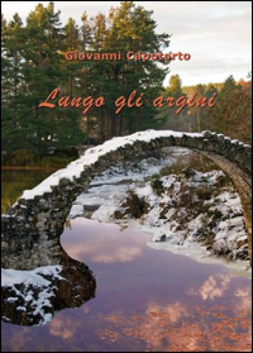 Lungo gli argini - Giovanni Capotorto   Kritjur.org