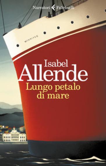 Lungo petalo di mare - Isabel Allende |