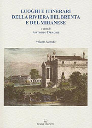 Luoghi e itinerari della riviera del Brenta e del Miranese. 2. - A. Draghi   Kritjur.org