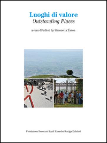 Luoghi di valore-Outstanding places - S. Zanon |