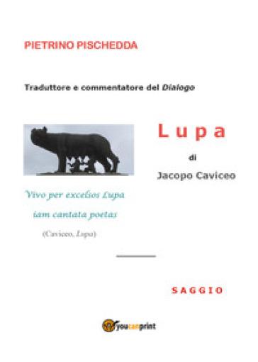Lupa di Jacopo Caviceo - Pietrino Pischedda   Rochesterscifianimecon.com