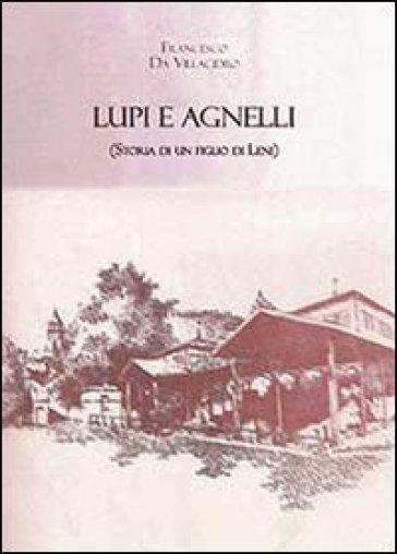 Lupi e agnelli - Francesco Da Villacidro | Kritjur.org