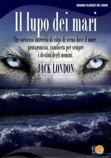 Lupo dei mari (Il) - Jack London | Kritjur.org