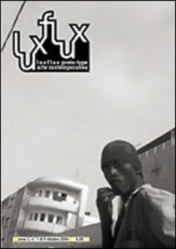 Lux flux (2004) vol. 7-9 - S. Lux |