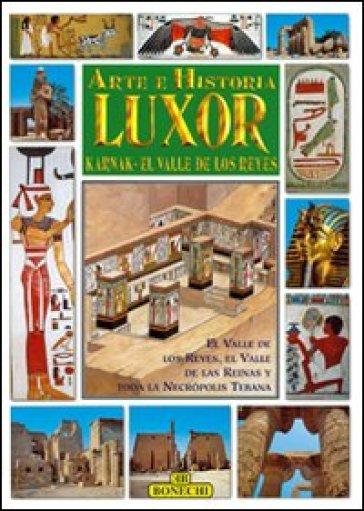 Luxor, Karnak, la valle dei Re. Ediz. spagnola - Giovanna Magi pdf epub
