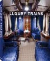 Luxury trains. Ediz. Multilingue