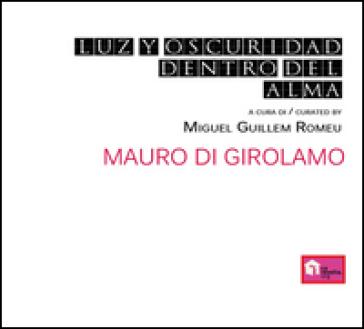 Luz y oscuridad dentro del alma - Mauro Di Girolamo   Ericsfund.org
