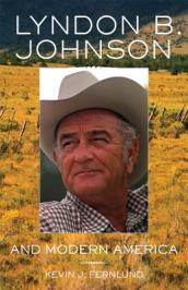 Lyndon B. Johnson and Modern America