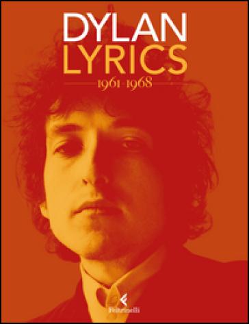Lyrics 1961-1968 - Bob Dylan | Ericsfund.org
