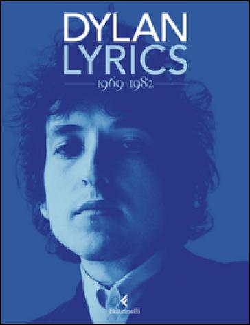 Lyrics 1969-1982