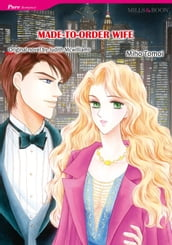 MADE-TO-ORDER WIFE (Mills & Boon Comics)