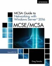 MCSA Guide to Networking with Windows Server (R) 2016, Exam 70-741