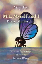 M.E. Myself and I - Diary of a Psychic