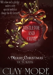 MISTLETOE AND CRIME - a Victorian Christmas tale