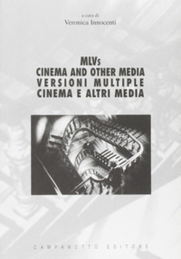 MLVS. Cinema and other media-Versioni multiple. Cinema e altri media - Veronica Innocenti | Rochesterscifianimecon.com