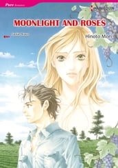 MOONLIGHT AND ROSES (Harlequin Comics)
