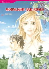 MOONLIGHT AND ROSES (Mills & Boon Comics)