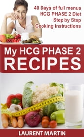 MY HCG Phase 2 Recipes