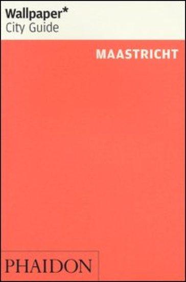 Maastricht. Ediz. inglese