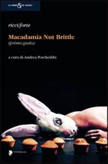 Macadamia nut brittle (primo gusto) - Ricci   Thecosgala.com