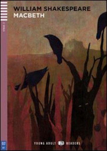 Macbeth. Con CD Audio. Con espansione online - William Shakespeare | Jonathanterrington.com