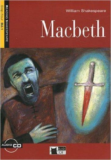 Macbeth. Con CD Audio - William Shakespeare |