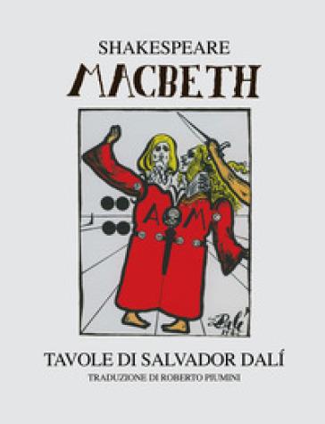 Macbeth. Ediz. illustrata - William Shakespeare |