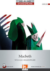 Macbeth. Level 5 (B1). Helbling Shakespeare series. Con espansione online. Con Audio