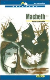 Macbeth. Con espansione online. Con CD Audio