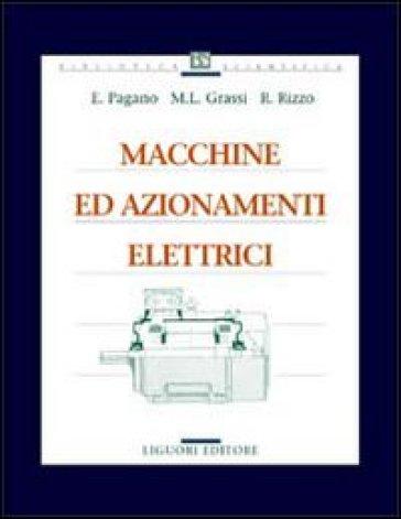 Macchine ed azionamenti elettrici - Enrico Pagano |